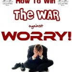 War on Worry-590
